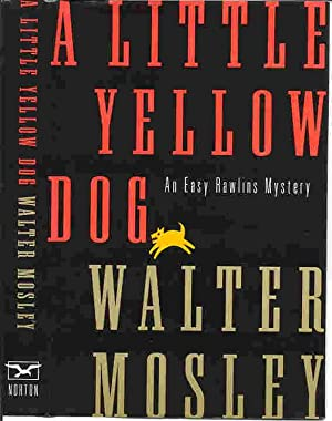 A LITTLE YELLOW DOG (SIGNED): Mosley, Walter