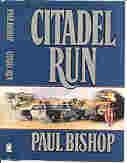 CITADEL RUN (SIGNED): Bishop, Paul