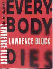 EVERYBODY DIES (SIGNED): Block, Lawrence