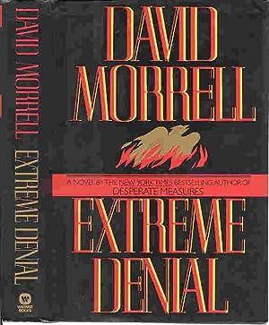 EXTREME DENIAL (SIGNED): Morrell, David