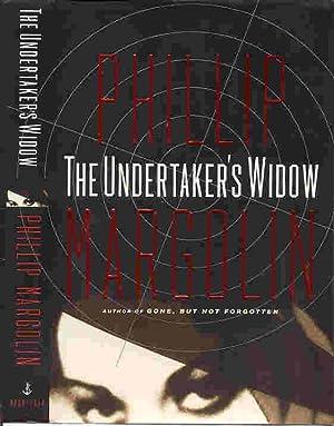 THE UNDERTAKER'S WIDOW (SIGNED): Margolin, Phillip