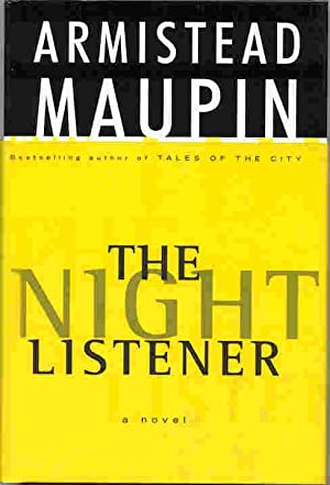 THE NIGHT LISTENER (SIGNED): Maupin, Armistead