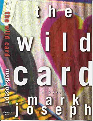 THE WILD CARD (SIGNED): Joseph, Mark