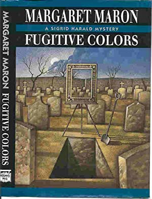 FUGITIVE COLORS (SIGNED): Maron, Margaret