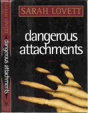 DANGEROUS ATTACHMENTS (SIGNED): Lovett, Sarah