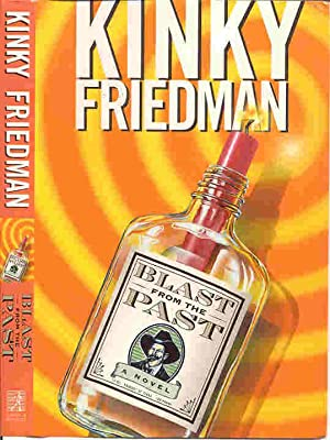 BLAST FROM THE PAST (SIGNED): Friedman, Kinky