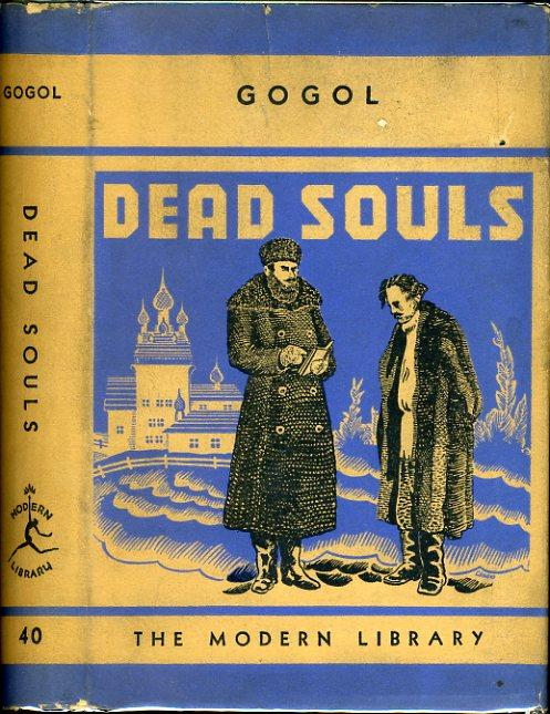 DEAD SOULS: ML# 40.2, FIRST MODERN LIBRARY EDITION, BALLOON CLOTH, 1936, 242 Titles on DJ.