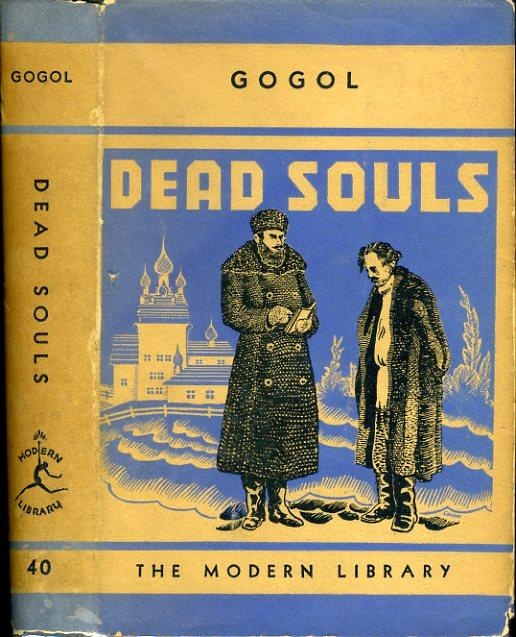 DEAD SOULS: ML # 40, FIRST MODERN LIBRARY EDITION, BALLOON CLOTH, 1936, 242 Titles on DJ.