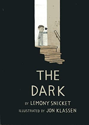 THE DARK (2013, SIGNED FIRST PRINTING, FIRST: SNICKET, LEMONY (SIGNED),