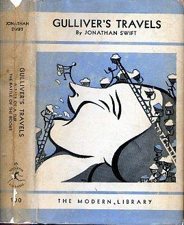 GULLIVER'S TRAVELS plus A TALE OF A TUB and THE BATTLE OF THE BOOKS. ML# 100.2, FIRST MODERN ...