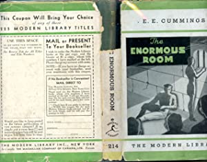 THE ENORMOUS ROOM: ML#214, 1934 FIRST MODERN: CUMMINGS, E.E., Written