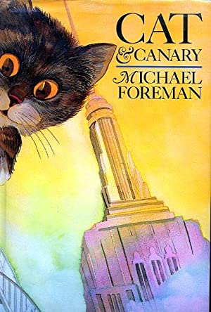 CAT & CANARY (SIGNED FIRST PRINTING): FOREMAN, MICHAEL (SIGNED