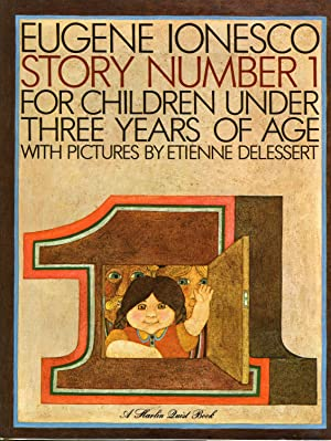 STORY NUMBER 1 (SIGNED, 1968 FIRST PRINTING): DELESSERT, ETIENNE (SIGNED),