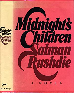 MIDNIGHT'S CHILDREN (SIGNED FIRST PRINTING) THE BOOKER: RUSHDIE, SIR SALMAN