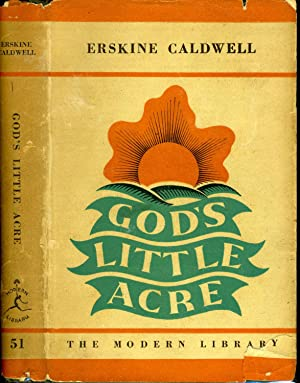 GOD'S LITTLE ACRE (1934 FIRST MODERN LIBRARY: CALDWELL, ERSKINE (1903-1987)