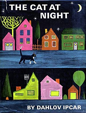 THE CAT AT NIGHT (SIGNED and INSCRIBED, Second Printing): IPCAR, DAHLOV (INSCRIBED), Written and ...