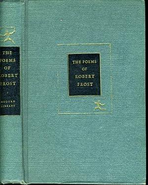 THE POEMS OF ROBERT FROST: ML# 242,: FROST, ROBERT, Poet