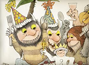 LET THE WILD RUMPUS START! Happy Twenty-Fifth Birthday to Maurice Sendak's WHERE THE WILD THINGS ARE