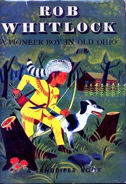 ROB WHITLOCK: A PIONEER BOY IN OLD: JACKSON, Kathryn and