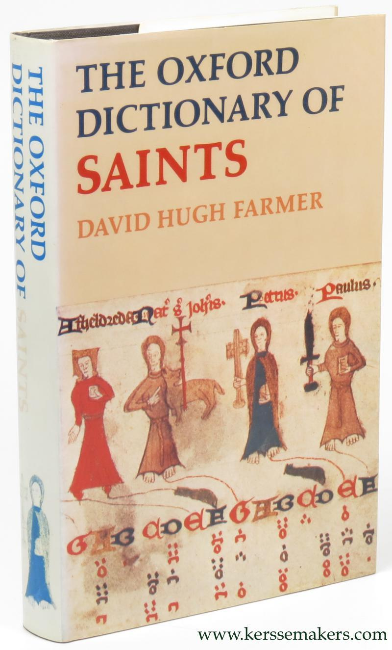 The Oxford dictionary of saints. Reprinted (with corrections) 1980. - FARMER, DAVID HUGH.