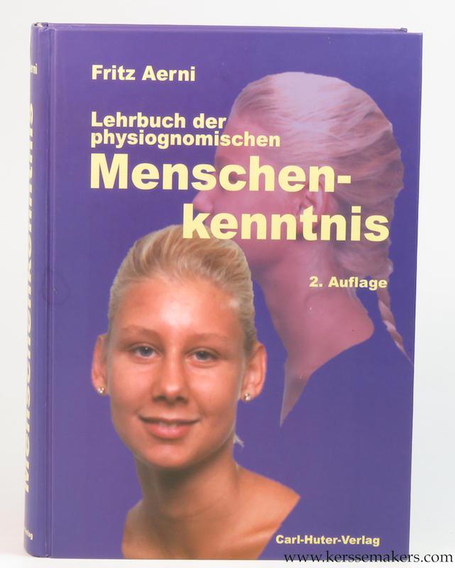 Lehrbuch der Menschenkenntnis. Einführung in die Huter'sche Psychophysiognomik und ...