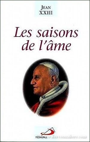 Les saisons de l'âme. Pensées. Préface de René Coste.: JEAN XXIII.