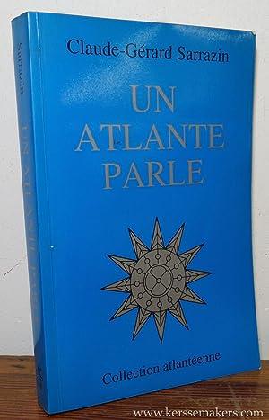Un atlante parle.: SARRAZIN, CLAUDE-GERARD.