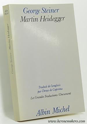 Martin Heidegger.: STEINER, GEORGE.