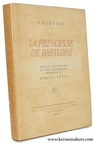 La princesse de Babylone et le Taureau: VOLTAIRE.