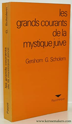 Les grands courants de la mystique Juive. La Merkaba - La Gnose - La Kabbale - Le Zohar - Le ...