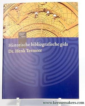 Historische bibliografische gids. Apparaat voor het vinden van literatuur en ongepubliceerd ...