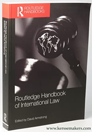 Routledge Handbook of International Law.: ARMSTRONG, David.