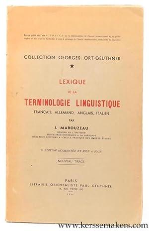 Lexique de la terminologie linguistique Français, Allemand,: MAROUZEAU, J.