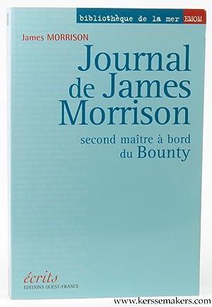 Journal de James Morrison second maître à bord du Bounty.: MORRISON, James.