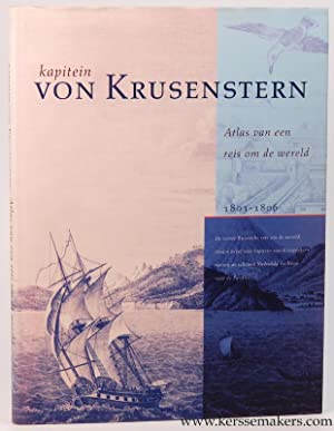 Kapitein A. J. Von Krusenstern. Atlas van een reis om de wereld 1803-1806.: PELT, F. (INL. )