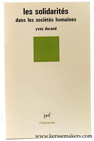Les solidarites dans les societes humaines.: Durand, Yves.