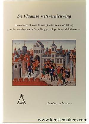 De Vlaamse Wetsvernieuwing: een onderzoek naar de jaarlijkse keuze en aanstelling van het ...