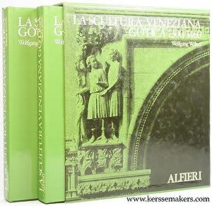 La Scultura Veneziana Gotica (1300-1460) Volume primo: Wolters, Wolfgang.
