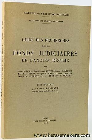 Guide de recherches dans les fonds judiciaires: Antoine, Michel /
