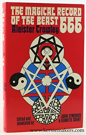 The Magical Record of the Beast 666.: Crowley, Aleister /