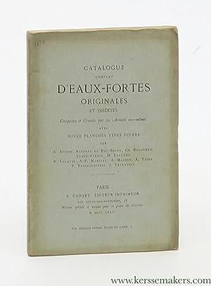 Catalogue complet d'eaux-fortes originales et inédites, composées: Cadart, A. éditeur-imprimeur)