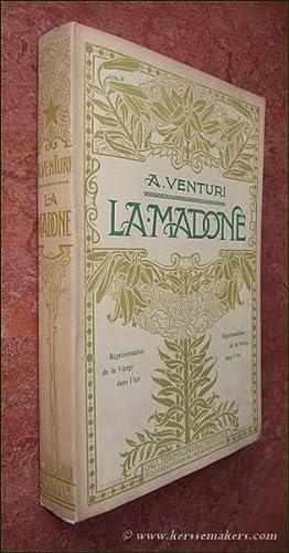 La Madone représentations de La Vierge dans: VENTURI, A.