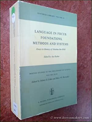 Language in focus : foundations, methods and systems. Essays in memory of Yehoshua Bar-Hillel.: ...