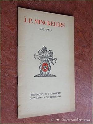 J.P. Minckelers 1748-1948. herdenking te Maastricht op: MINCKELERS, J.P.: