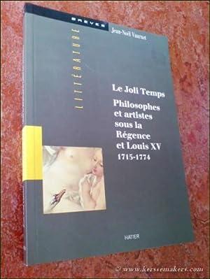Le Joli Temps. Philosophes et artistes sous: VUARNET, JEAN-NOËL.