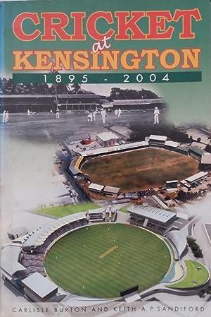 Cricket at Kensington 1895 - 2004: Douglas Archibald