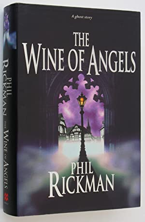 The Wine of Angels: Phil Rickman