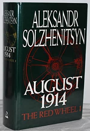 August 1914: The Red Wheel 1 (SIGNED and DATED by author)