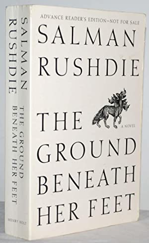 The Ground Beneath Her Feet (Advance Reader's Edition)