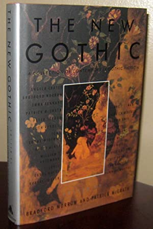 The New Gothic: A Collection of Contemporary Gothic Fiction (SIGNED x10)